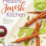Paula Shoyer Healthy Jewish Kitchen